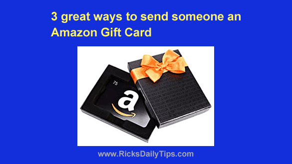 3 Great Ways To Send Someone An Amazon Gift Card
